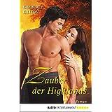 Zauber der Highlands: Roman