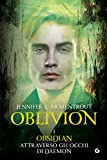 Image de Oblivion I. Obsidian attraverso gli occhi di Daemon (Lux Vol. 6)