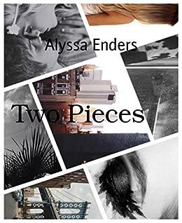 Two Pieces: Falling in Love von [Enders, Alyssa]