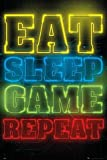 Gaming - Eat, Sleep, Game, Repeat - Videospiel Poster Plakat Druck - Grösse 61x91,5 cm + 2 St Posterleisten Kunststoff 62 cm transparent