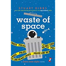 Waste of Space (Moon Base Alpha) (English Edition)