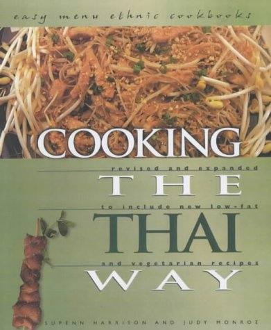 Cooking the Thai Way (Easy Menu Ethnic Cookbooks) by Supenn Harrison (2003-01-01)