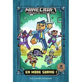 Romans Minecraft, 1:En mode survie!: Chroniques de l'Épée de bois
