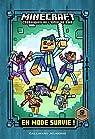 Minecraft - Chroniques de l'épée de bois, roman 1 :En mode survie! par Eliopulos