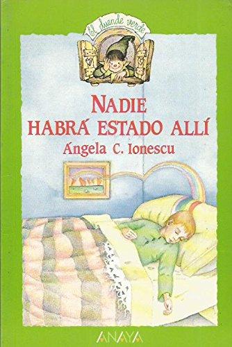 Nadie Habra Estado Alli/No One Was Ever There por Angela C. Ionescu