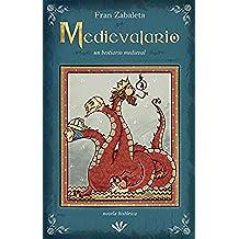Medievalario, un bestiario medieval: un retrato épico y descarnado de la Edad Media