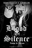 Blood Of Silence, Tome 3 - Sean