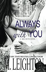 Always With You: The Complete Serial: Volume 4 (The Bad Boys)