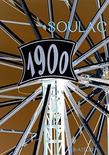 SOULAC 1900 (Posterbuch DIN A3 hoch): Das jährlich stattfindende Fest einer vergangenen Epoche (Posterbuch, 14 Seiten) (CALVENDO Menschen) [Taschenbuch] [Oct 19, 2013] JB-ATELIER, (Kostüme 1900)