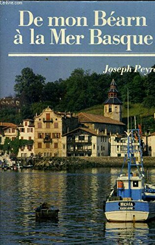 De mon Béarn à la mer Basque