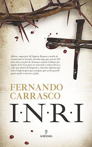 Inri (Novela Histórica) por Fernando Carrasco
