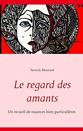 Le Regard Des Amants [Pdf/ePub] eBook