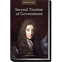 Second Treatise of Government (Annotated) (English Edition)