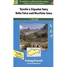 Hohe Tatra und Westliche Tatra. Wander- und Radtourenkarte. 1 : 50.000. Mit Beilagenheft.