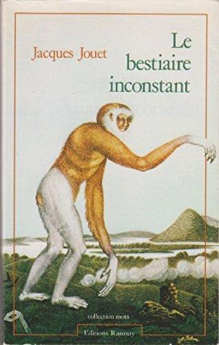 Le bestiaire inconstant par Jacques Jouet