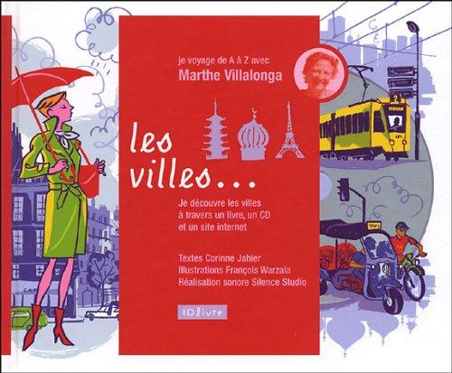 Les Villes de A à Z par Corinne Jahier, Marthe Villalonga