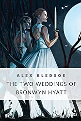 The Two Weddings of Bronwyn Hyatt: A Tor.Com Original (Tufa Novels)