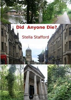 Did Anyone Die? (Little Wychwell Mysteries Book 1) by [Stafford, Stella]