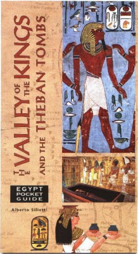 The Valley of the Kings and the Theban Tombs (Egypt Pocket Guide) (Valley City State University)