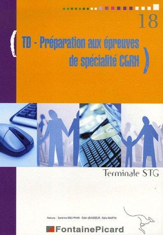 TD-Préparation aux épreuves de spécialité CGRH Tle STG