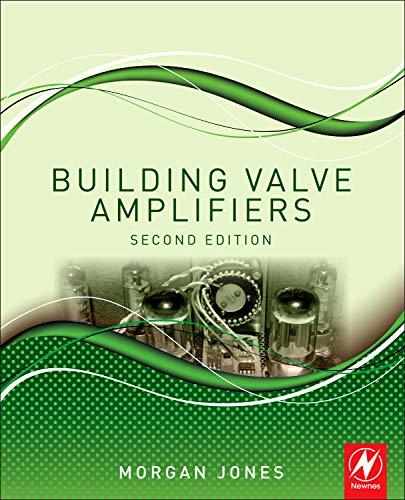 Building Valve Amplifiers -