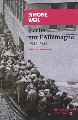 Ecrits sur l'Allemagne 1932-1933 par Simone Weil