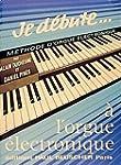 Partition : Je debute a l'orgue elect...