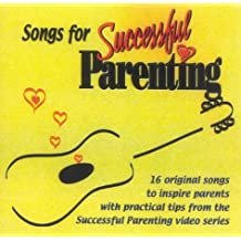 Songs for Successful Parenting