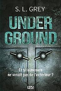 Underground par  S. L. Grey