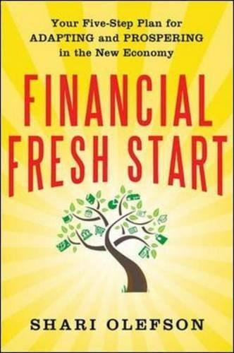 financial-fresh-start-your-five-step-plan-for-adapting-and-prospering-in-the-new-economy-by-shari-ol