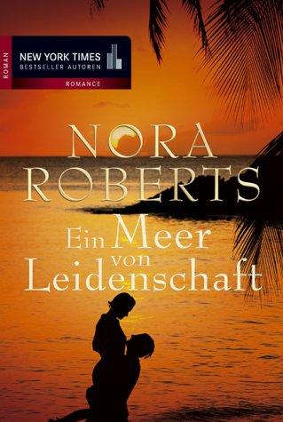 Buchseite und Rezensionen zu 'Ein Meer von Leidenschaft' von Nora Roberts