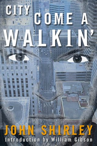 City Come A-Walkin' (Axoplasm Books)