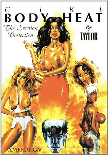 Girl: Body Heat Vol.1: The Erection Collection por Kevin J. Taylor