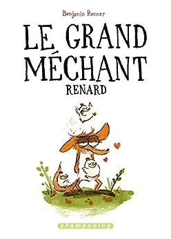 Le Grand Méchant Renard par [Renner, Benjamin]