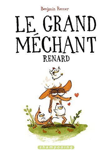 le-grand-mechant-renard-french-edition