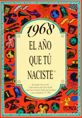 Descargar Libro 1968 El año que tú naciste (El año que tu naciste) de Rosa Collado Bascompte