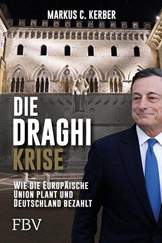 Die Draghi-Krise: Wie die Europäische Union plant und Deutschland bezahlt