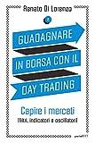eBook Gratis da Scaricare Guadagnare in borsa con il day trading 2 (PDF,EPUB,MOBI) Online Italiano