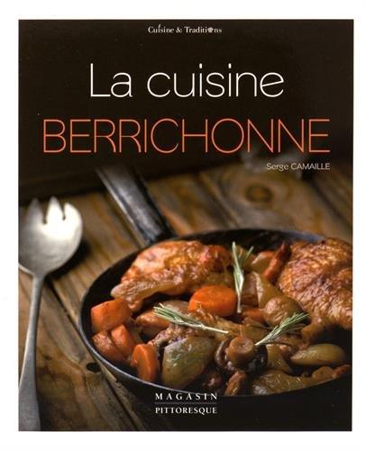 La cuisine berrichonne par Serge Camaille
