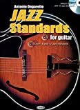 Jazz Standards for Guitar: Learn & play 12 jazz standards [Includes CD]