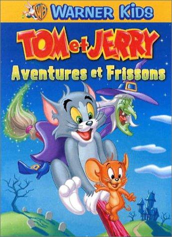 Tom et Jerry<br /> Aventures et frissons