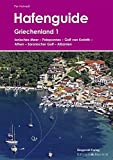Hafenguide Griechenland 1: Ionisches Meer - Peloponnes - Golf von Korinth - Athen - Saronischer Golf - Albanien - Per Hotvedt