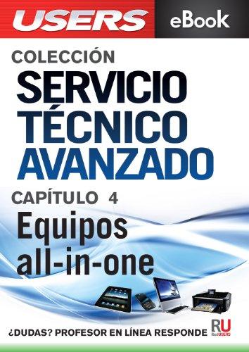 Servicio Técnico Avanzado: Equipos all-in-one (Colección Servicio Técnico Avanzado n 4)