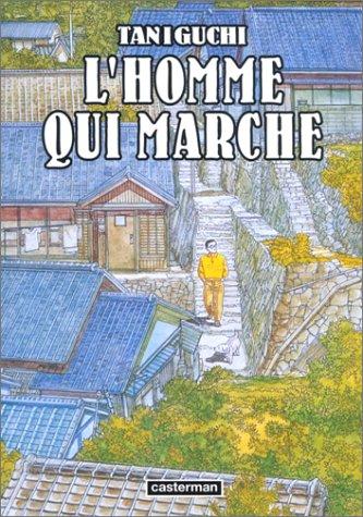 Homme qui marche (l') - 1er édition par TANIGUCHI Jirô