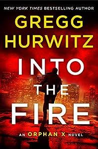 Into the Fire: An Orphan X Novel (English Edition)