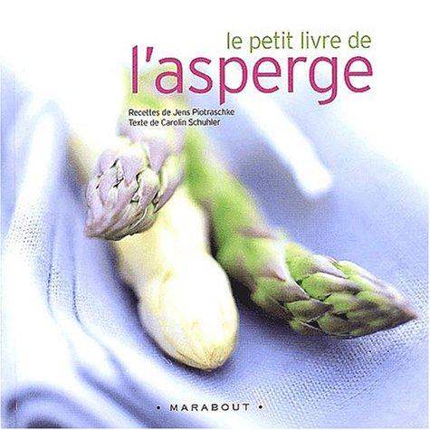 Le petit livre de l'asperge par Jens Piotraschke