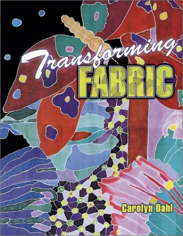 Transforming Kostüm - Transforming Fabric: Color on Fabric and Life
