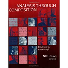 Analysis Through Composition: Principles of the Classical Style