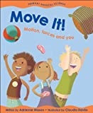 Move It!: Motion, Forces and You (Primary Physical Science) by Adrienne Mason (2005-08-01)