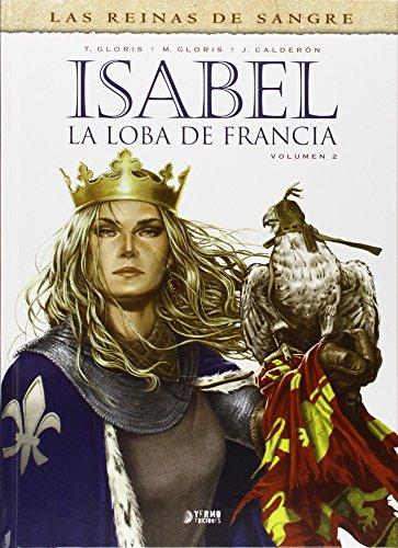 Isabel: La loba de Francia por Thierry Gloris
